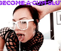 become a cumslut