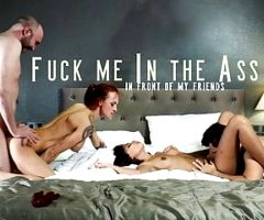 FUCK ME IN THE ASS FRONT OF MY FRIENDS – TWO COUPLES 1 BED